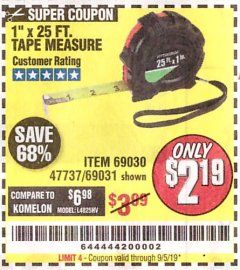 "Harbor Freight Coupon 1"" X 25 FT. TAPE MEASURE Lot No. 69080/69030/69031/47737 Valid Thru: 9/5/19 - $2.19"
