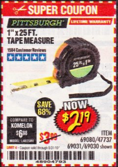 "Harbor Freight Coupon 1"" X 25 FT. TAPE MEASURE Lot No. 69080/69030/69031 Expired: 8/31/19 - $2.19"