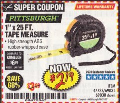 "Harbor Freight Coupon 1"" X 25 FT. TAPE MEASURE Lot No. 69080/69030/69031 Expired: 10/31/19 - $2.19"
