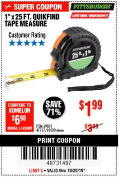 "Harbor Freight Coupon 1"" X 25 FT. TAPE MEASURE Lot No. 69080/69030/69031 Expired: 10/20/19 - $1.99"