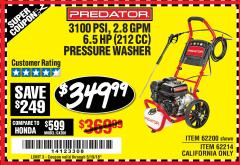 Harbor Freight Coupon 3100 PSI, 2.8 GPM 6.5 HP (212 CC) GAS POWERED PRESSURE WASHERS WITH 25 FT. HOSE Lot No. 62200/62214 Expired: 5/19/18 - $349.99