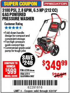 Harbor Freight Coupon 3100 PSI, 2.8 GPM 6.5 HP (212 CC) GAS POWERED PRESSURE WASHERS WITH 25 FT. HOSE Lot No. 62200/62214 Expired: 5/21/18 - $349.99