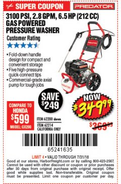 Harbor Freight Coupon 3100 PSI, 2.8 GPM 6.5 HP (212 CC) GAS POWERED PRESSURE WASHERS WITH 25 FT. HOSE Lot No. 62200/62214 Expired: 7/31/18 - $349.99