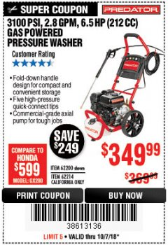 Harbor Freight Coupon 3100 PSI, 2.8 GPM 6.5 HP (212 CC) GAS POWERED PRESSURE WASHERS WITH 25 FT. HOSE Lot No. 62200/62214 Expired: 10/7/18 - $349.99