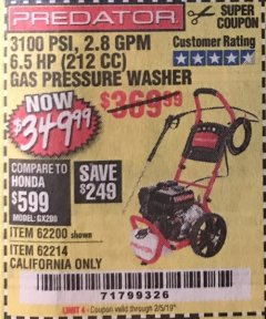 Harbor Freight Coupon 3100 PSI, 2.8 GPM 6.5 HP (212 CC) GAS POWERED PRESSURE WASHERS WITH 25 FT. HOSE Lot No. 62200/62214 Expired: 2/5/19 - $349.99
