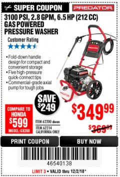 Harbor Freight Coupon 3100 PSI, 2.8 GPM 6.5 HP (212 CC) GAS POWERED PRESSURE WASHERS WITH 25 FT. HOSE Lot No. 62200/62214 Expired: 12/2/18 - $349.99