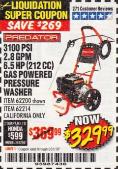 Harbor Freight Coupon 3100 PSI, 2.8 GPM 6.5 HP (212 CC) GAS POWERED PRESSURE WASHERS WITH 25 FT. HOSE Lot No. 62200/62214 Valid Thru: 5/31/19 - $329.99