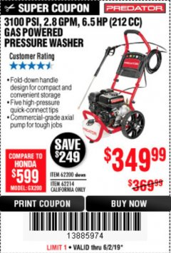 Harbor Freight Coupon 3100 PSI, 2.8 GPM 6.5 HP (212 CC) GAS POWERED PRESSURE WASHERS WITH 25 FT. HOSE Lot No. 62200/62214 Expired: 6/2/19 - $349.99