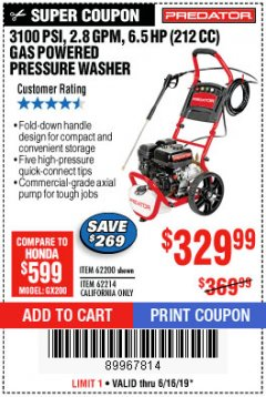 Harbor Freight Coupon 3100 PSI, 2.8 GPM 6.5 HP (212 CC) GAS POWERED PRESSURE WASHERS WITH 25 FT. HOSE Lot No. 62200/62214 Expired: 6/16/19 - $329.99