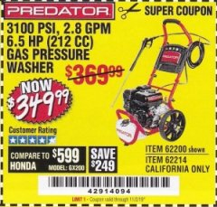 Harbor Freight Coupon 3100 PSI, 2.8 GPM 6.5 HP (212 CC) GAS POWERED PRESSURE WASHERS WITH 25 FT. HOSE Lot No. 62200/62214 Expired: 11/2/19 - $349.99