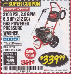 Harbor Freight Coupon 3100 PSI, 2.8 GPM 6.5 HP (212 CC) GAS POWERED PRESSURE WASHERS WITH 25 FT. HOSE Lot No. 62200/62214 Expired: 8/31/19 - $339.99