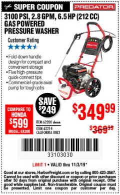 Harbor Freight Coupon 3100 PSI, 2.8 GPM 6.5 HP (212 CC) GAS POWERED PRESSURE WASHERS WITH 25 FT. HOSE Lot No. 62200/62214 Expired: 11/3/19 - $349.99