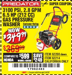 Harbor Freight Coupon 3100 PSI, 2.8 GPM 6.5 HP (212 CC) GAS POWERED PRESSURE WASHERS WITH 25 FT. HOSE Lot No. 62200/62214 Valid Thru: 2/4/20 - $349.99