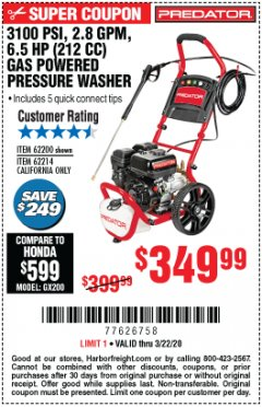 Harbor Freight Coupon 3100 PSI, 2.8 GPM 6.5 HP (212 CC) GAS POWERED PRESSURE WASHERS WITH 25 FT. HOSE Lot No. 62200/62214 Expired: 3/22/20 - $349.99
