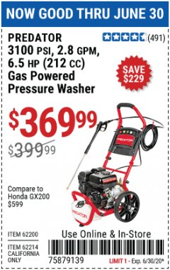 Harbor Freight Coupon 3100 PSI, 2.8 GPM 6.5 HP (212 CC) GAS POWERED PRESSURE WASHERS WITH 25 FT. HOSE Lot No. 62200/62214 Expired: 6/30/20 - $369.99