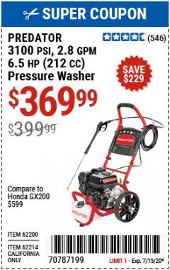 Harbor Freight Coupon 3100 PSI, 2.8 GPM 6.5 HP (212 CC) GAS POWERED PRESSURE WASHERS WITH 25 FT. HOSE Lot No. 62200/62214 Expired: 7/15/20 - $369.99