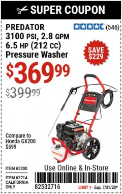 Harbor Freight Coupon 3100 PSI, 2.8 GPM 6.5 HP (212 CC) GAS POWERED PRESSURE WASHERS WITH 25 FT. HOSE Lot No. 62200/62214 Expired: 7/31/20 - $369.99