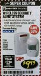 Harbor Freight Coupon WIRELESS SECURITY ALERT SYSTEM Lot No. 93068/69590/61910/62447 Valid: 12/29/17 2/28/18 - $9.99