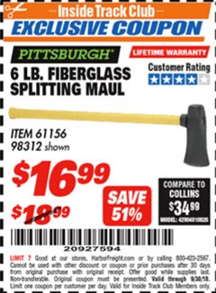 "Harbor Freight ITC Coupon 6 LB SPLITTING MAUL WITH 30"" FIBERGLASS HANDLE Lot No. 61156/98312 Expired: 9/30/18 - $16.99"