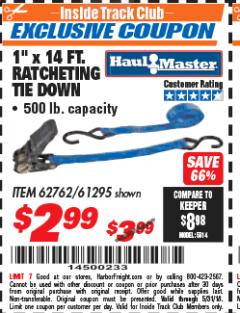 "Harbor Freight ITC Coupon 1"" X 14 FT. RATCHETING TIE DOWN Lot No. 62762/61295 Expired: 5/31/18 - $2.99"