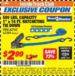 "Harbor Freight ITC Coupon 1"" X 14 FT. RATCHETING TIE DOWN Lot No. 62762/61295 Expired: 3/31/19 - $2.99"