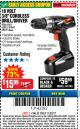 "Harbor Freight Coupon 18 VOLT CORDLESS 3/8"" DRILL/DRIVER WITH KEYLESS CHUCK Lot No. 68239/69651/62868/62873 Expired: 11/22/17 - $15.99"