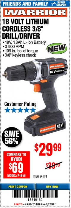 "Harbor Freight Coupon 18 VOLT CORDLESS 3/8"" DRILL/DRIVER WITH KEYLESS CHUCK Lot No. 68239/69651/62868/62873 Expired: 7/22/18 - $29.99"