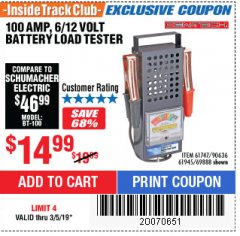 Harbor Freight ITC Coupon 100 AMP 6/12 VOLT BATTERY LOAD TESTER Lot No. 90636/61747/61945/69888 Expired: 3/5/19 - $14.99
