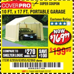 Harbor Freight Coupon COVERPRO 10 FT. X 17 FT. PORTABLE GARAGE Lot No. 62859, 63055, 62860 Expired: 12/1/18 - $169.99