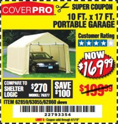 Harbor Freight Coupon COVERPRO 10 FT. X 17 FT. PORTABLE GARAGE Lot No. 62859, 63055, 62860 Expired: 4/1/19 - $169.99