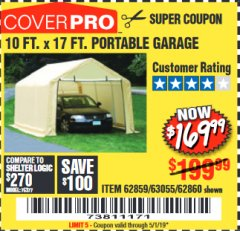 Harbor Freight Coupon COVERPRO 10 FT. X 17 FT. PORTABLE GARAGE Lot No. 62859, 63055, 62860 Expired: 5/1/19 - $169.99