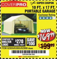 Harbor Freight Coupon COVERPRO 10 FT. X 17 FT. PORTABLE GARAGE Lot No. 62859, 63055, 62860 Expired: 5/18/19 - $169.99