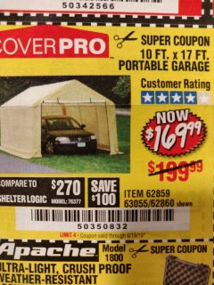Harbor Freight Coupon COVERPRO 10 FT. X 17 FT. PORTABLE GARAGE Lot No. 62859, 63055, 62860 Expired: 6/19/19 - $169.99
