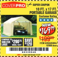 Harbor Freight Coupon COVERPRO 10 FT. X 17 FT. PORTABLE GARAGE Lot No. 62859, 63055, 62860 Expired: 7/31/20 - $169.99