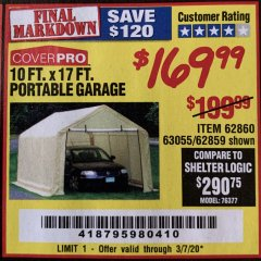 Harbor Freight Coupon COVERPRO 10 FT. X 17 FT. PORTABLE GARAGE Lot No. 62859, 63055, 62860 Expired: 3/7/20 - $169.99