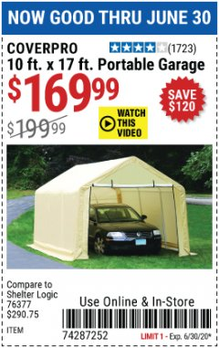 Harbor Freight Coupon COVERPRO 10 FT. X 17 FT. PORTABLE GARAGE Lot No. 62859, 63055, 62860 Expired: 6/30/20 - $169.99