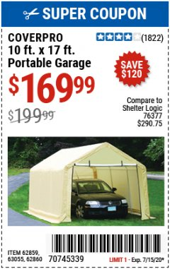 Harbor Freight Coupon COVERPRO 10 FT. X 17 FT. PORTABLE GARAGE Lot No. 62859, 63055, 62860 Expired: 7/15/20 - $169.99