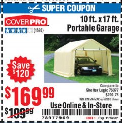 Harbor Freight Coupon COVERPRO 10 FT. X 17 FT. PORTABLE GARAGE Lot No. 62859, 63055, 62860 Expired: 11/13/20 - $169.99