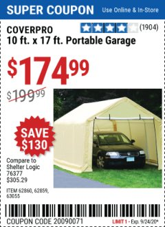 Harbor Freight Coupon COVERPRO 10 FT. X 17 FT. PORTABLE GARAGE Lot No. 62859, 63055, 62860 Expired: 9/24/20 - $174.99