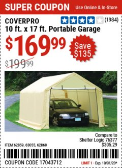 Harbor Freight Coupon COVERPRO 10 FT. X 17 FT. PORTABLE GARAGE Lot No. 62859, 63055, 62860 Expired: 10/31/20 - $169.99