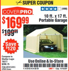 Harbor Freight Coupon COVERPRO 10 FT. X 17 FT. PORTABLE GARAGE Lot No. 62859, 63055, 62860 Expired: 11/15/20 - $169.99