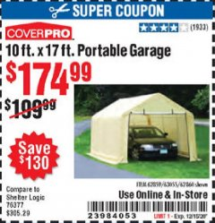 Harbor Freight Coupon COVERPRO 10 FT. X 17 FT. PORTABLE GARAGE Lot No. 62859, 63055, 62860 Expired: 12/15/20 - $174.99