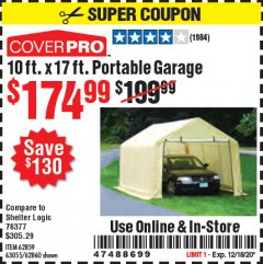 Harbor Freight Coupon COVERPRO 10 FT. X 17 FT. PORTABLE GARAGE Lot No. 62859, 63055, 62860 Expired: 12/18/20 - $174.99