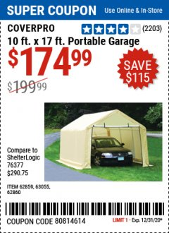 Harbor Freight Coupon COVERPRO 10 FT. X 17 FT. PORTABLE GARAGE Lot No. 62859, 63055, 62860 Expired: 12/31/20 - $174.99