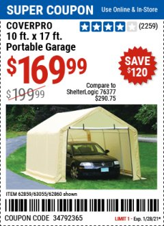Harbor Freight Coupon COVERPRO 10 FT. X 17 FT. PORTABLE GARAGE Lot No. 62859, 63055, 62860 Valid: 1/3/21 - 1/28/21 - $169.99