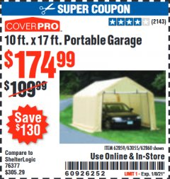 Harbor Freight Coupon COVERPRO 10 FT. X 17 FT. PORTABLE GARAGE Lot No. 62859, 63055, 62860 Expired: 1/8/21 - $175