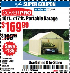 Harbor Freight Coupon COVERPRO 10 FT. X 17 FT. PORTABLE GARAGE Lot No. 62859, 63055, 62860 Valid Thru: 2/5/21 - $169.99