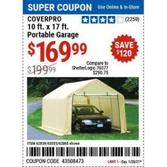 Harbor Freight Coupon COVERPRO 10 FT. X 17 FT. PORTABLE GARAGE Lot No. 62859, 63055, 62860 Valid: 1/11/21 - 1/28/21 - $169.99