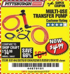 Harbor Freight Coupon MULTI-USE TRANSFER PUMP Lot No. 63144/63591/61364/62961/66418 Expired: 6/15/19 - $4.99