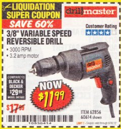 Harbor Freight Coupon 3/8 IN. VARIABLE SPEED REVERSIBLE DRILL Lot No. 60614/62856 Expired: 6/30/18 - $11.99